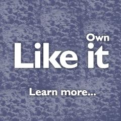 Like It, Own It